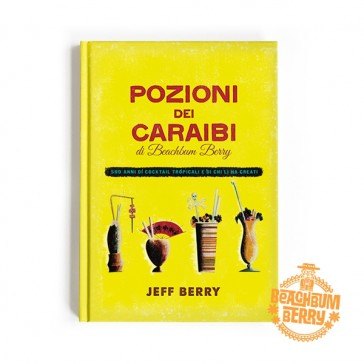 Beachbum Berry's Potions of the Caribbean - Italian Edition